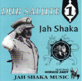 Jah Shaka - Dub Salute 1 ft Horace Andy (Jah Shaka Music) CD